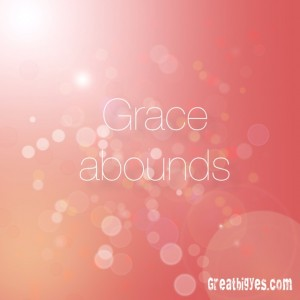 grace abounds