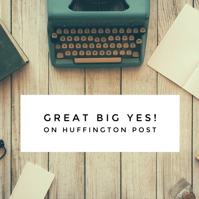 Great Big YES! on Huffington Post!
